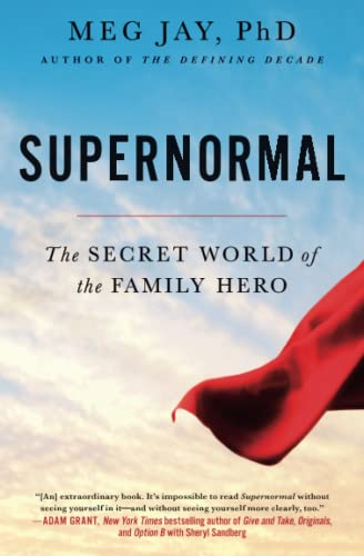 9781455559138: Supernormal: The Secret World of the Family Hero