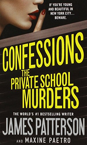 9781455559466: Confessions: The Private School Murders