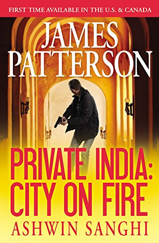 9781455560813: Private India: City on Fire (Jack Morgan Series)
