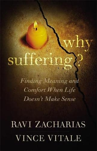 9781455561056: Why Suffering?: Finding Meaning and Comfort When Life Doesn't Make Sense