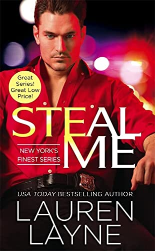 9781455561216: Steal Me (New York's Finest)