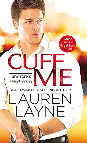 9781455561230: Cuff Me (New York's Finest)