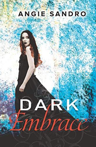 Dark Embrace: Angie Sandro