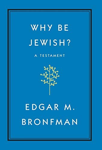 9781455562893: Why Be Jewish?: A Testament