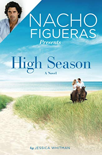 9781455563616: Nacho Figueras Presents: High Season (Polo Season)