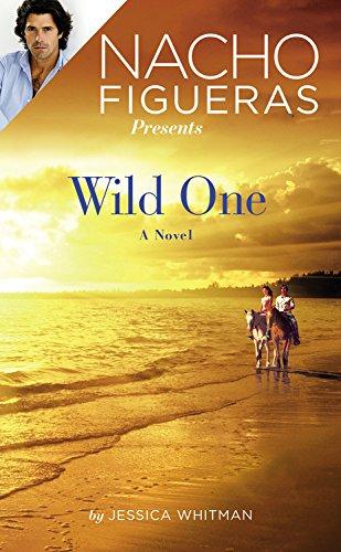 9781455563685: Nacho Figueras Presents: Wild One (Polo Season)