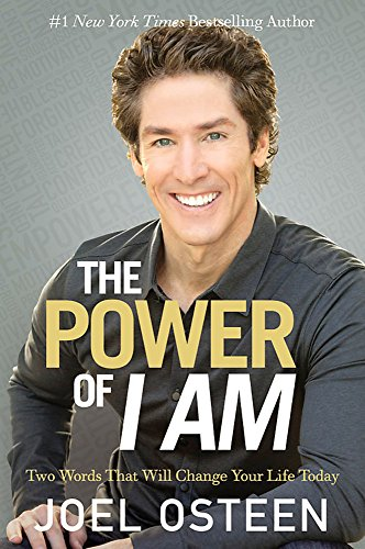 9781455563876: The Power of I am: Two Words That Will Change Your Life Today