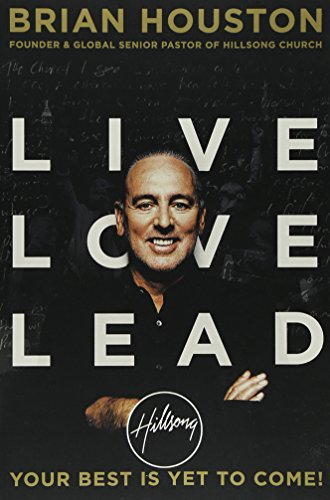 9781455563944: Live Love Lead: Your Best Is Yet to Come!