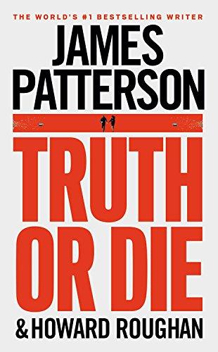 9781455563982: Truth or Die