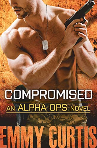 9781455564125: Compromised (Alpha Ops)