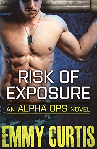 9781455564132: Risk of Exposure (Alpha Ops)