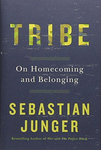 9781455566389: Tribe: On Homecoming and Belonging
