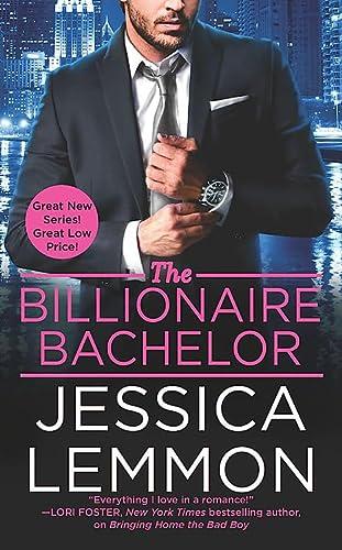 9781455566549: The Billionaire Bachelor (Billionaire Bad Boys)