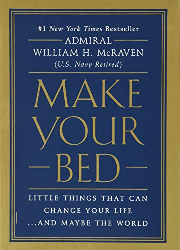 9781455570249: Make Your Bed: Little Things That Can Change Your Life...And Maybe the World