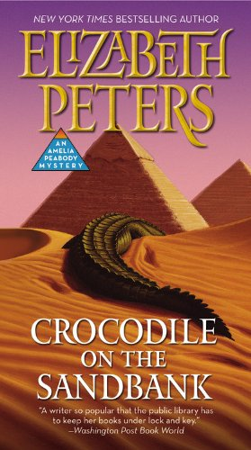 9781455572359: Crocodile on the Sandbank (Amelia Peabody, Book 1)