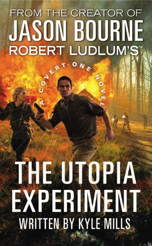 9781455572953: Robert Ludlum's (TM) The Utopia Experiment (A Covert-One novel)
