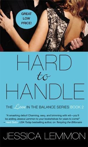 9781455573783: Hard to Handle (Love in the Balance)