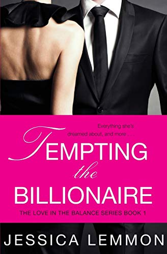 Tempting the Billionaire: Jessica Lemmon