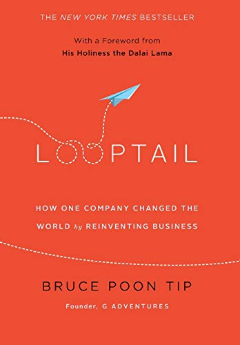9781455574094: Looptail: How One Company Changed the World by Reinventing Business