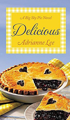 9781455574360: Delicious: Big Sky Pie #2