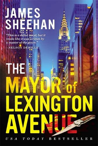 9781455574544: The Mayor of Lexington Avenue