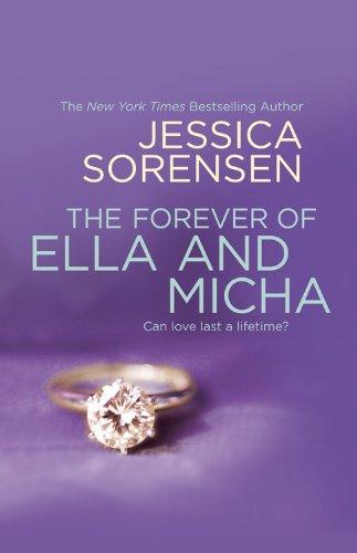 The Forever of Ella and Micha: Sorensen, Jessica