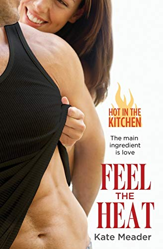 9781455575350: Feel The Heat (Hot in the Kitchen)