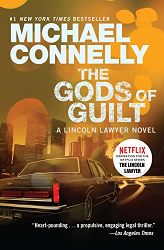 9781455575992: The Gods of Guilt (Lincoln Lawyer)