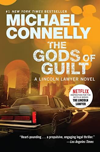9781455575992: The Gods of Guilt (A Lincoln Lawyer Novel)