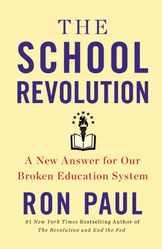 9781455577187: The School Revolution: A New Answer for Our Broken Education System