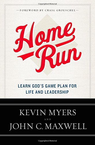 9781455577194: Home Run: Learn God's Game Plan for Life and Leadership