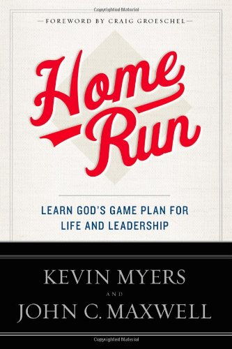 9781455577224: Home Run: Learn God's Game Plan for Life and Leadership