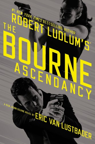 9781455577538: Robert Ludlum's the Bourne Ascendancy (Jason Bourne)