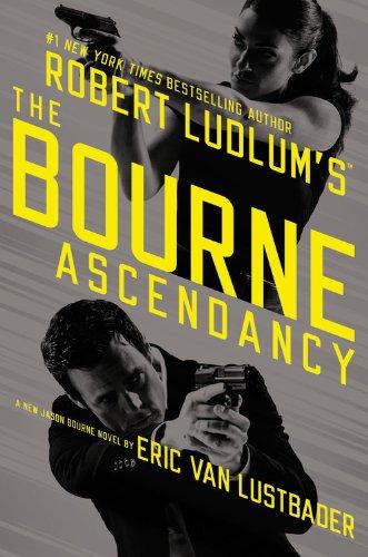 9781455577538: Robert Ludlum's (TM) The Bourne Ascendancy (Jason Bourne series)