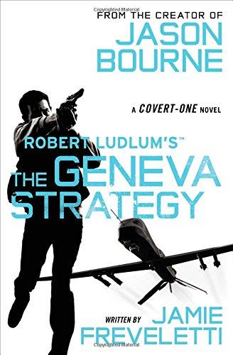9781455577583: Robert Ludlum's (TM) The Geneva Strategy (Covert-One series)