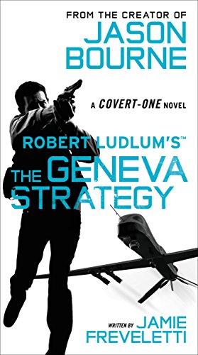 9781455577590: Robert Ludlum's (TM) The Geneva Strategy (Covert-One series)