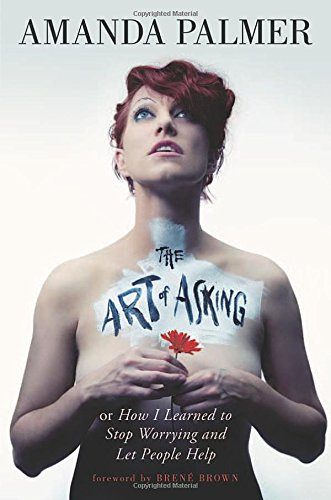 9781455581085: The Art of Asking