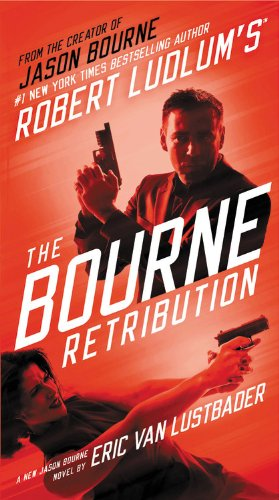 Robert Ludlum's (TM) The Bourne Retribution (Jason Bourne) (1455581100) by Eric Van Lustbader
