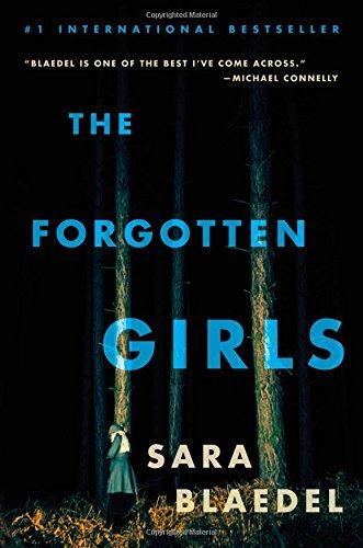 The Forgotten Girls (Louise Rick series): Blaedel, Sara