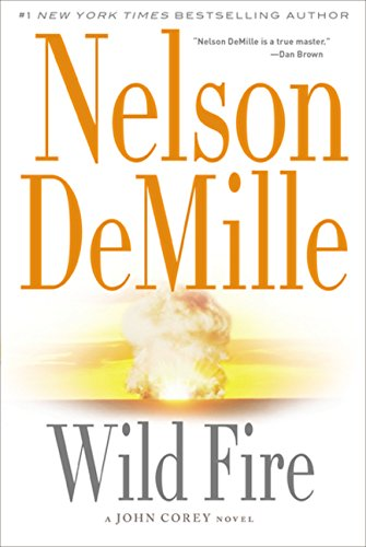 9781455581856: Wild Fire (A John Corey Novel)