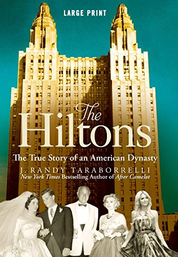 9781455582006: The Hiltons: The True Story of an American Dynasty