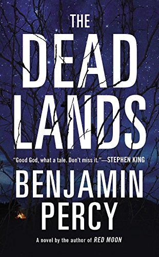 9781455582044: The Dead Lands: A Novel