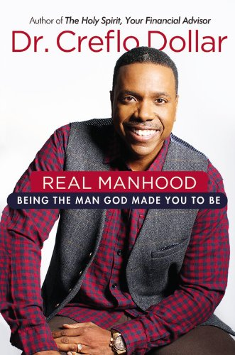 9781455582068: Real Manhood: Being the Man God Made You to Be