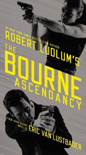 9781455582181: Robert Ludlum's (TM) The Bourne Ascendancy (Jason Bourne series)