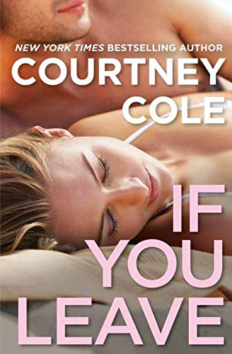 9781455582266: If You Leave: The Beautifully Broken Series: Book 2