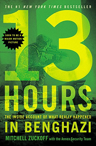 9781455582280: 13 Hours. The Inside Account Of What Really Happened In Benghazi