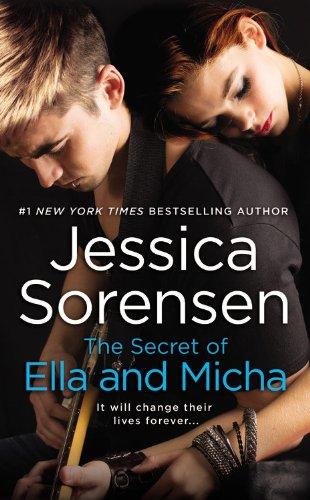 The Secret of Ella and Micha: Jessica Sorensen