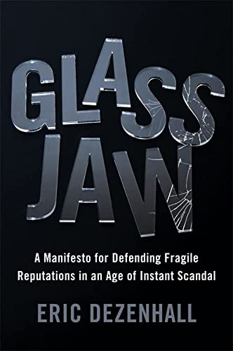 Glass Jaw: A Manifesto for Defending Fragile: Eric Dezenhall