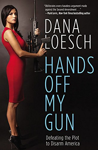 9781455584338: Hands Off My Gun: Defeating the Plot to Disarm America