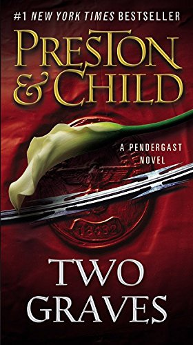 9781455584413: Two Graves (Agent Pendergast series)